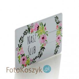 Pendrive karta kredytowa Nasz Ślub kwiaty (do wyboru pojemność 2-32 GB)